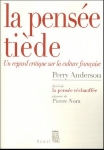 Perry Anderson, La pense tide