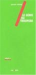Georges Sebbag, Le Génie du troupeau, édité par Sens & Tonka en 2003