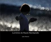 2016 - Photographies : Lumières de Haute-Normandie
