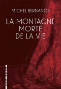 2017 - La Montagne morte de la Vie