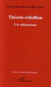 2005 - Théorie-Rébellion - Un ultimatum