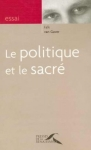 Falk van Gaver, Le politique et le sacré